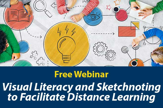 Visual Literacy and Sketchnoting to Facilitate Distance Learning