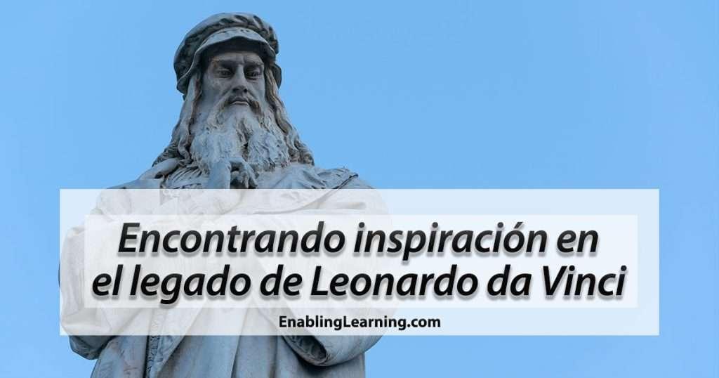 Leonardo Da Vinci Legacy Blog Post Spanish