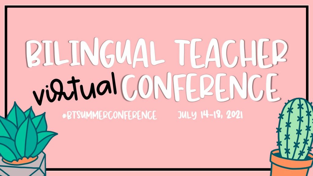 Bilingual Teacher Virtual Conference 2021